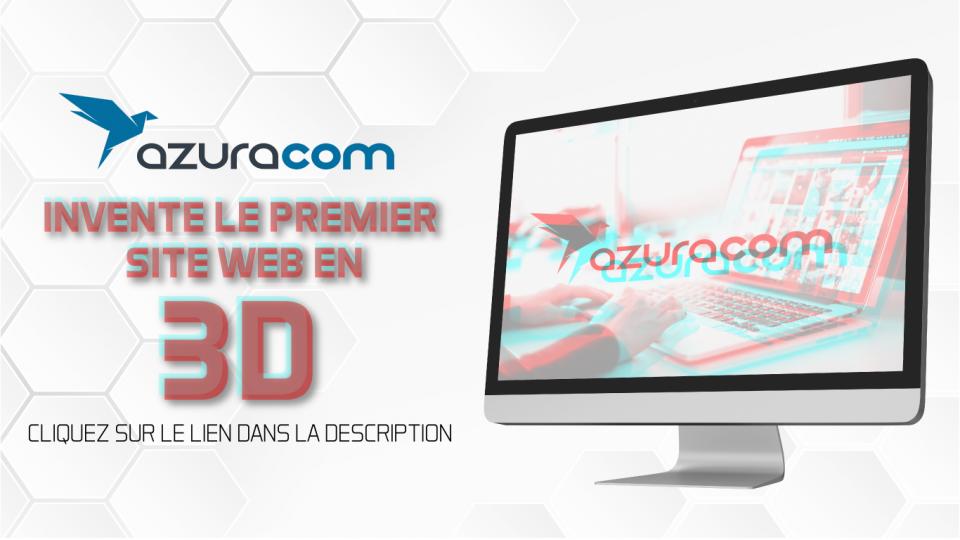 azuracom invente le premier site web en 3d