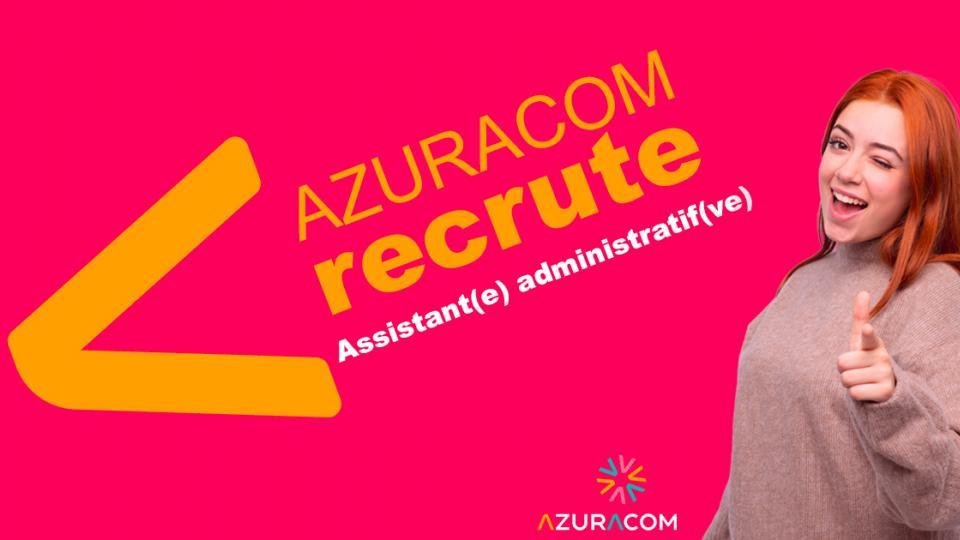 azuracom recrute assistant administratif